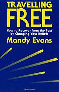 Travelling Free: How to Recover From the Past