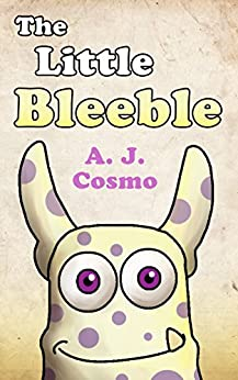 The Little Bleeble by [Cosmo, A. J.]