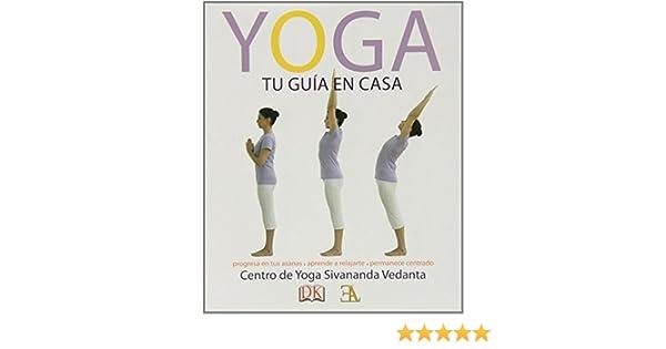 Yoga, Tu Guía En Casa (Swami Sivananda (ela)): Amazon.es: Vv ...