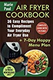 Air Fryer Cookbook: 36 Easy Recipes to Compliment Your Everyday Air Fryer Use (airfryer cookbooks, air fryer recipes, airfryer recipe books, air fryer recipes book, slow cooker, ketogenic)
