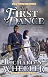 The First Dance, Richard S. Wheeler, 0765361744
