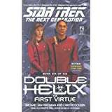 The First Virtue: Double Helix #6: The First Virtue No. 6 (Star Trek: The Next Generation)