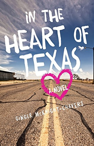 In the Heart of Texas: A Novel - Ginger Heart