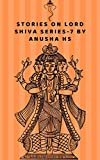 Kindle Store : Stories on lord shiva series-7: from various sources of shiva purana