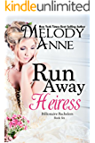 Runaway Heiress: Billionaire Bachelors - Book Six