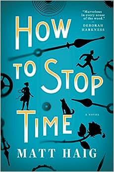 how to stop time matt haig amazon