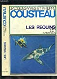 Les requins. collection : l'odysee.