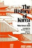 The History of Korea, Han, Woo-Keun, 0824803345