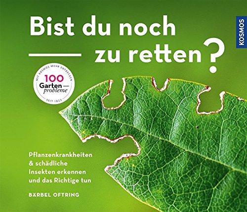 bist-du-noch-zu-retten-pflegefehler-pflanzenkrankheiten-und-unerwnschte-insekten-erkennen