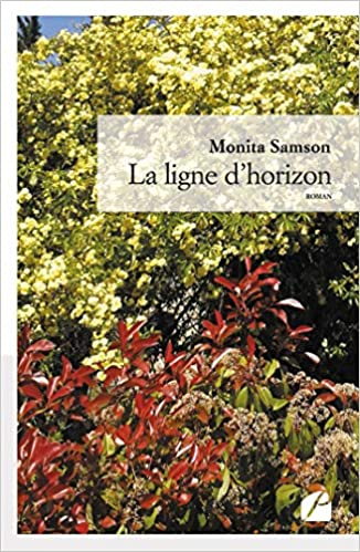 Amazon Fr La Ligne D Horizon Monita Samson Gilbert