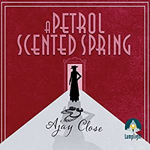 A Petrol Scented Spring Audiobook