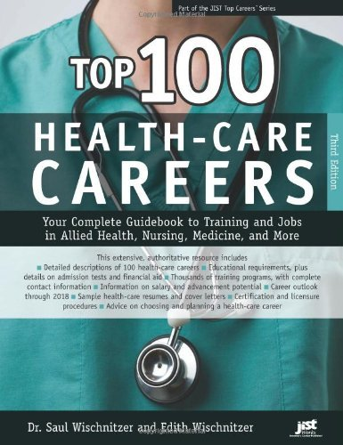 By Dr. Saul Wischnitzer & Edith W Top 100 Health-Care Careers (3e)