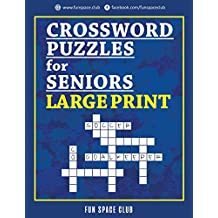 Crossword Puzzles for Seniors Large Print: Crossword Easy Puzzle Books