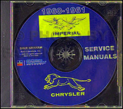 COMPLETE & UNABRIDGED 1960 1961 CHRYSLER & IMPERIAL CARS REPAIR SHOP & SERVICE MANUAL & BODY MANUAL CD INCUDES: Windsor, Saratoga, New Yorker, Newport, and Imperial (Custom, Crown, & LeBaron). 60 61 ()