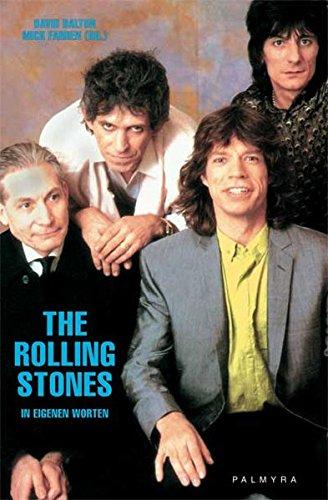 The Rolling Stones – In eigenen Worten