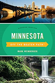 Book Cover: Minnesota Off the Beaten Path®: Discover Your Fun