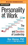 img - for Personality at Work: The Drivers and Derailers of Leadership book / textbook / text book
