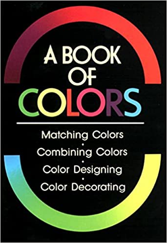 A Book of Colors: Shigenobu Kobayashi: 9780870118005: Amazon.com: Books