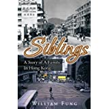 Siblings: A Story of A Family In Hong Kong