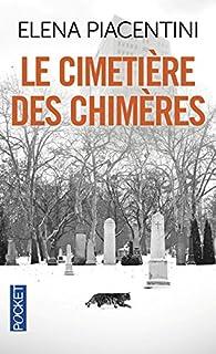 Une enquête de Pierre-Arsène Léoni, tome 5 : Le cimetière des chimères par Elena Piacentini