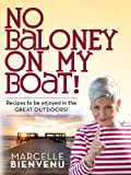 No Baloney on My Boat!, Marcelle Bienvenu, 0925417696