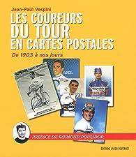 Les coureurs du tour en cartes postales par Jean-Paul Vespini