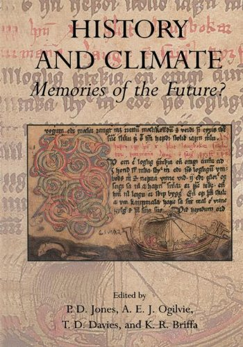 - History and Climate: Memories of the Future?