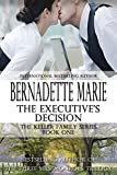 The Executive's Decision (The Keller Family Series Book 1)