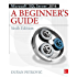 Microsoft SQL Server 2016: A Beginner's Guide, Sixth Edition (Beginner's Guides)