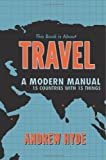 This Book Is about Travel, Andrew Hyde, 1479281263
