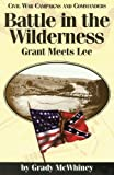 Battle in the Wilderness, Grady McWhiney, 1886661006