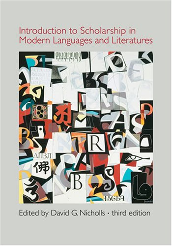Introduction to Scholarship in Modern Languages and Literatures by Brand: Modern Language Association
