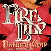 Fire Lily | Deborah Camp