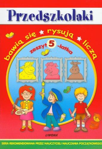 Przedszkolaki - zeszyt 5-latka LIWONA [KSIÄĹťKA] praca zbiorowa