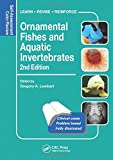 Ornamental Fishes and Aquatic Invertebrates: Self-Assessment Color Review, Second Edition (Veterinary Self-Assessment Color Review Series)