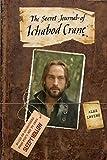 The Secret Journal of Ichabod Crane, Alex Irvine, 055341898X