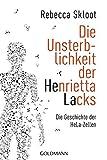 img - for Die Unsterblichkeit der Henrietta Lacks book / textbook / text book
