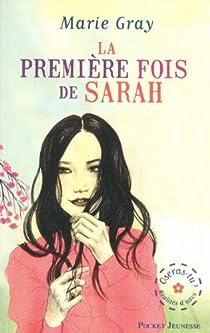La Première fois de Sarah-Jeanne par Gray