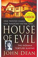 House of Evil: The Indiana Torture Slaying (St. Martin's True Crime Library) Kindle Edition