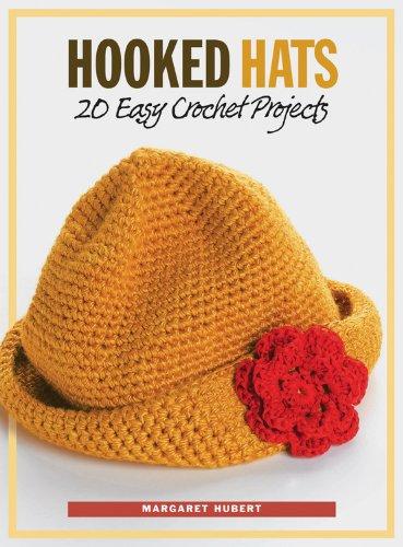 Hooked Hats: 20 Easy Crochet Projects