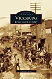 img - for Vicksburg: Town and Country book / textbook / text book