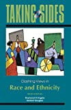 img - for Taking Sides: Clashing Views in Race and Ethnicity (Taking Sides: Race & Ethnicity) book / textbook / text book