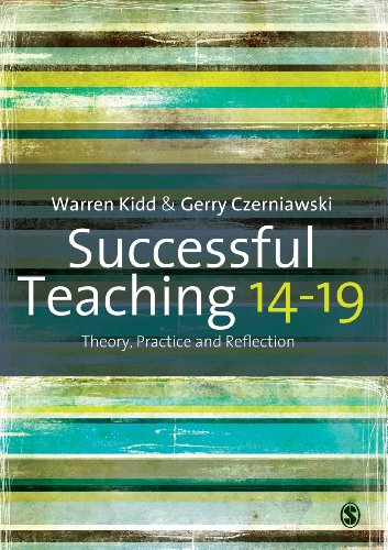 Download Successful Teaching 14-19: Theory, Practice and Reflection Pdf