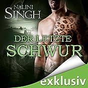 Der letzte Schwur (Gestaltwandler 15) | Nalini Singh
