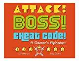 Attack! Boss! Cheat Code!, Chris Barton, 1576877019