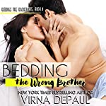 Bedding the Wrong Brother : Dalton Brothers, Book 1 | Virna DePaul