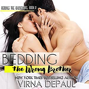 Bedding the Wrong Brother Audiobook