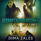 Gedankendimensionen 0, 1 und 2 | Dima Zales