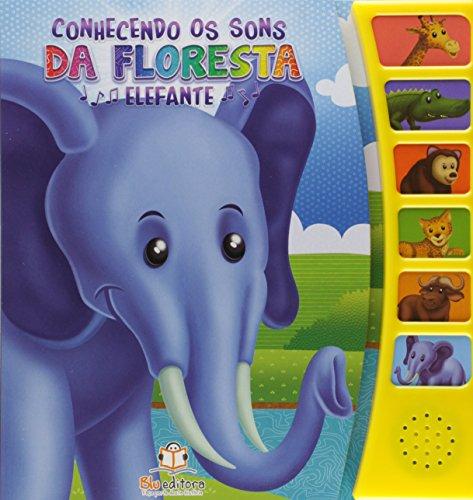 Elefante - Coleção Conhecendo os Sons da Fazenda