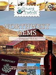 Culinary Travels Northwest Gems-King Estate Wine/Northwest Pear Bureau